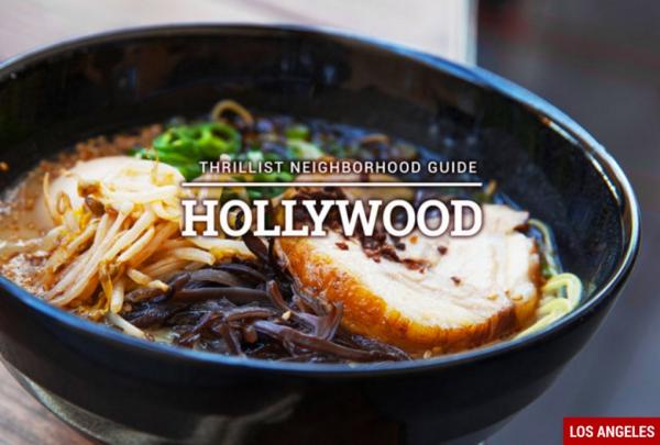 Thrillist Neighborhood Guide: Hollywood
