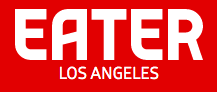 Eater LA: New Eateries