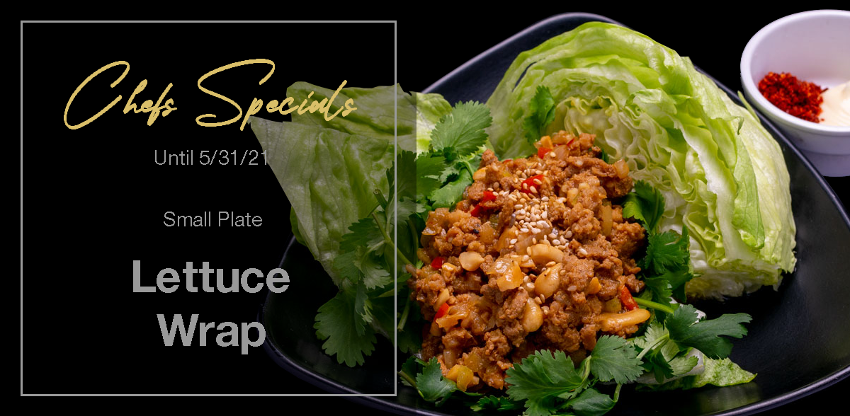 Lettuce Wrap, available until 5/31/21!