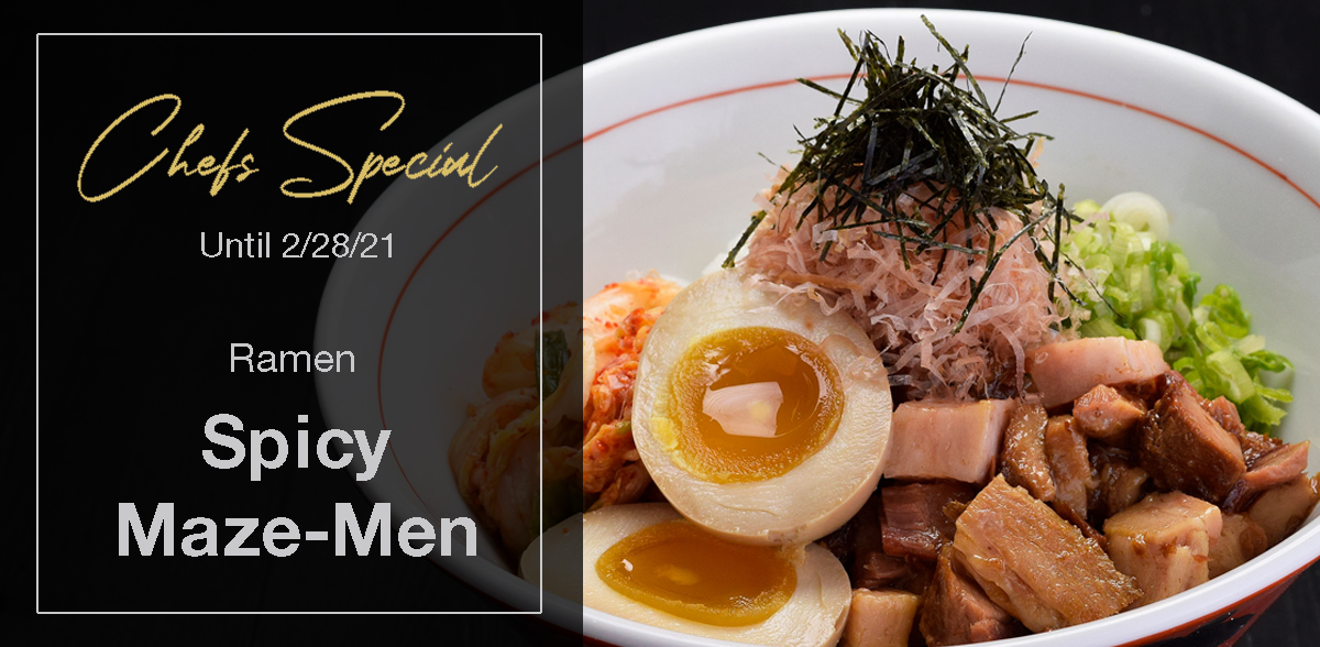 Chef's special until 2/28/20, Spicy Maze-men